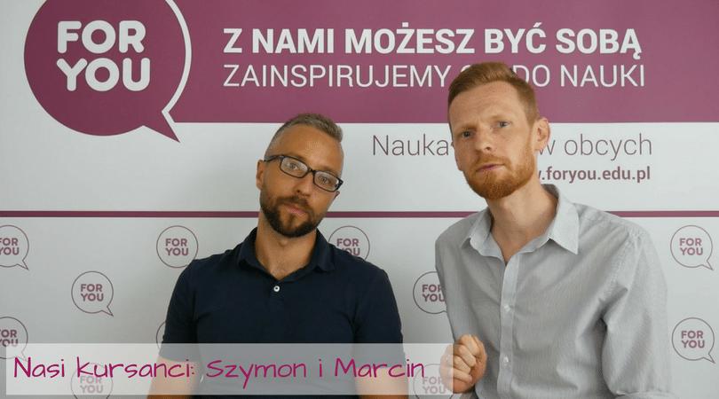 Kursanci Fory You – Szymon i Marcin