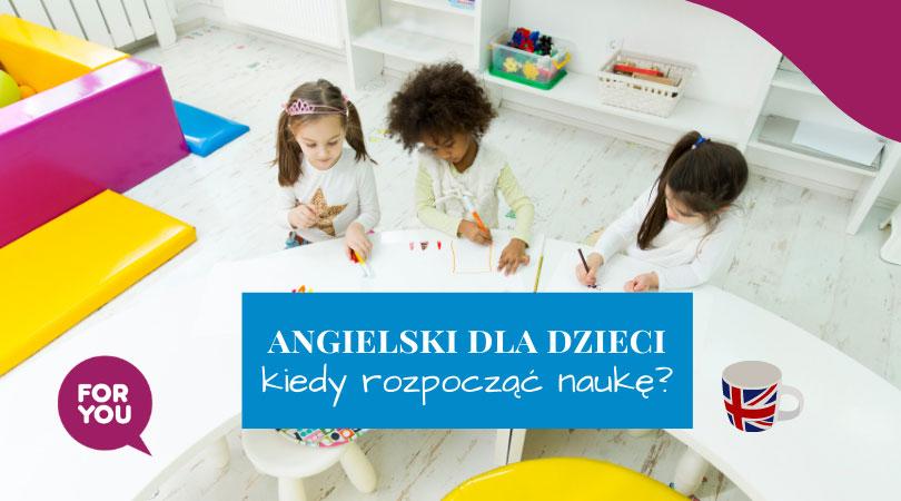 angielski dla dzieci od kiedy